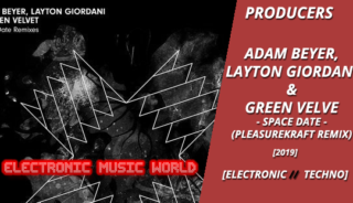 producers_adam_beyer-_layton_giordani__green_velvet_-_space_date_-pleasurekraft_remix
