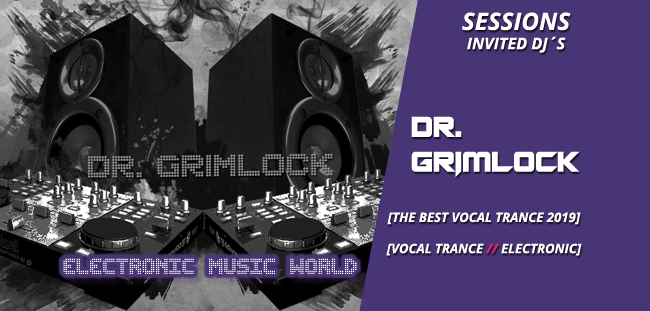 sessions_invited_djs_dr_grimlock_the_best_vocal_trance_2019