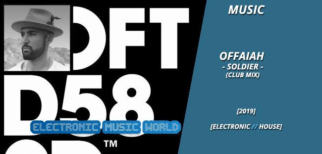 music_offaiah_-_soldier_club_mix