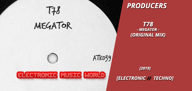 producers_t78_-_megator_original_mix