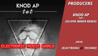 producers_knod_ap_-_tot_oliver_immer_remix