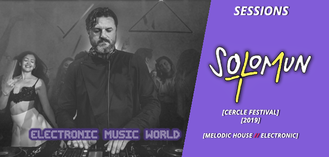 sessions_pro_djs_solomun_-_live_at_cercle_festiva_-2019