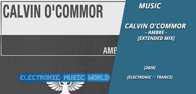 music_calvin_ocommor_-_ambre_extended_mix