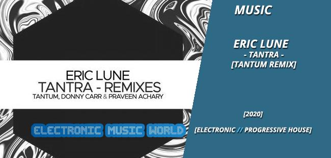 music_eric_lune_-_tantra_tantum_remix