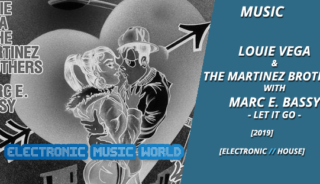 music_louie_vega__the_martinez_brothers_with_marc_e._bassy_-_let_it_go