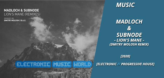 music_madloch__subnode_-_lions_mane_dmitry_molosh_remix