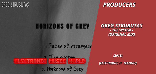 producers_greg_strubutas_-_the_system_original_mix
