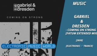 music_gabriel__dresden_-_coming_on_strong_fatum_extended_mix