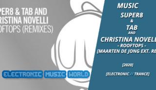 music_super8__tab_and_christina_novelli_-_rooftops_maarten_de_jong_extended_remix