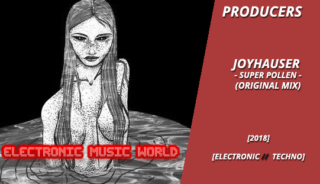 producers_joyhauser_-_super_pollen_original_mix