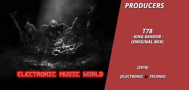 producers_t78_-_king_randor_original_mix