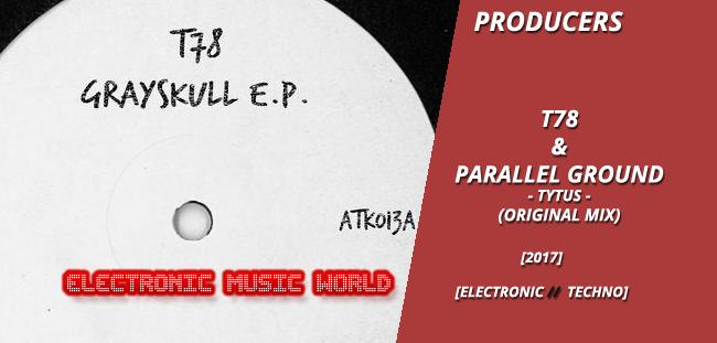 producers_t78__parallel_ground_-_tytus_original_mix