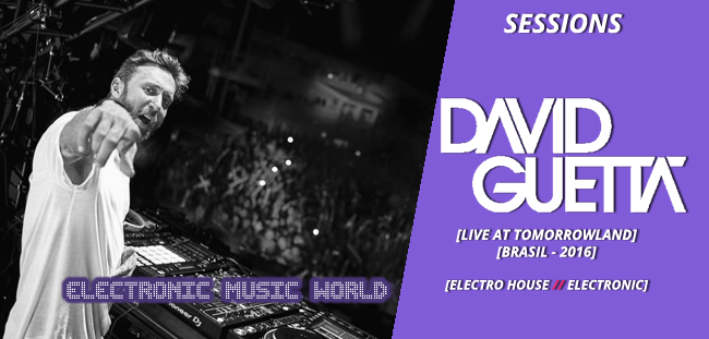 sessions_pro_djs_david_guetta_-_live_at_tomorrowland-brasil_2016