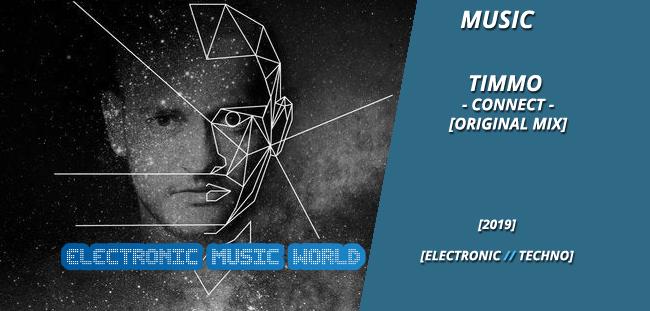 music_timmo_-_connect_original_mix