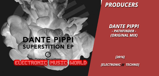 producers_dante_pippi_–_pathfinder_original_mix