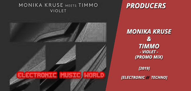 producers_monika_kruse__timmo_-_violet_promo_mix