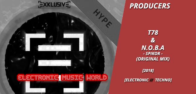 producers_t78__n.o.b.a_-_spikor_original_mix
