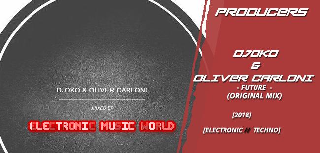 producers_djoko__oliver_carloni_-_future_original_mix