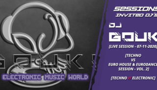 sessions_invited_djs_dj_gouki_07_11_2020_live_session_-_experimental_techno_vs_euro_house__eurodance_session_vol.2